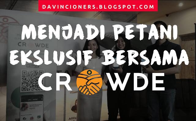 Crowde, Reyhan Ismail, Petani, Petani kaya, Sawah, Investasi