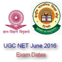 UGC NET June 2016 Exam Dates, Form and Notification