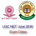 UGC NET June 2016 Exam Dates, Application Form and Notification