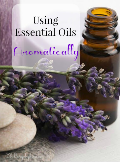 How and why to use essential oils aromatically to support better health and wellness