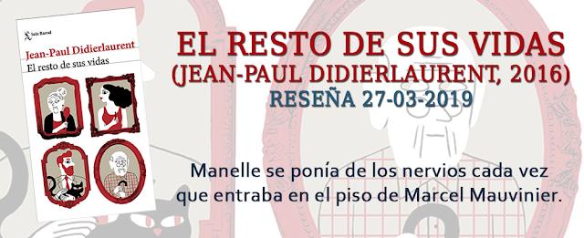 https://inquilinasnetherfield.blogspot.com/2019/03/resena-by-mb-el-resto-de-sus-vidas-jean-paul-didierlaurent.html