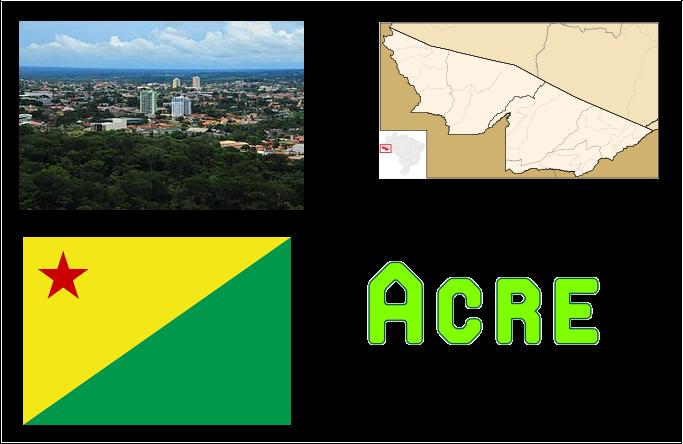 Acre | Geografia e História do Estado do Acre