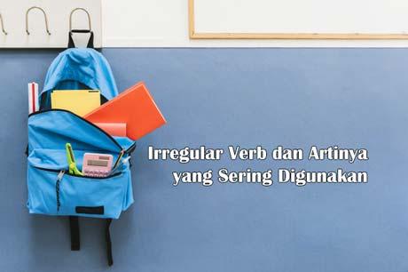 Irregular verb dan artinya yang sering digunakan