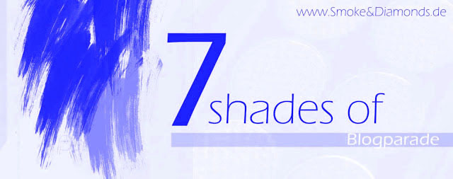 http://www.smokeanddiamonds.de/2015/08/alle-beitrage-7-shades-of-blue.html