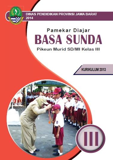 Artikel Basa Sunda Wikipedia Js Aries Blog Buku Basa Sunda Kelas Iii Sdmi Kurikulum 2013