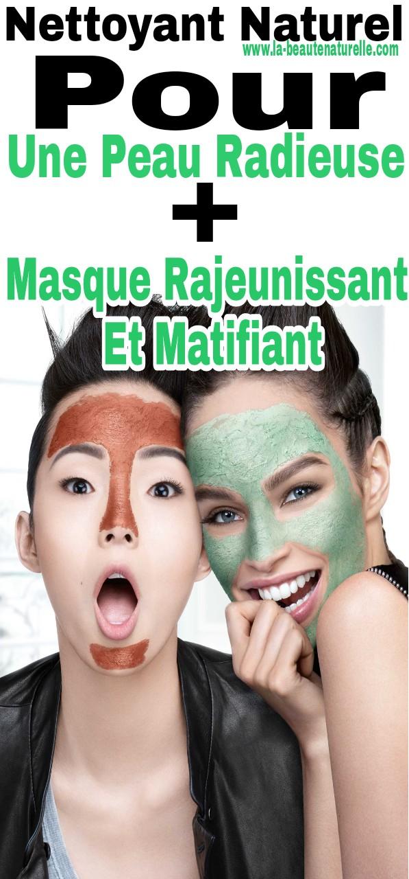 Nettoyant naturel pour une peau radieuse + Masque rajeunissant et matifiant