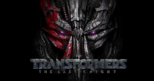 "New in Theaters for June 23, 2017 ""Transformers: The Last Knight"""