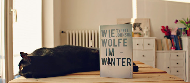 [Rezension] Wie Wölfe im Winter - Tyrell Johnson