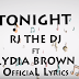 VIDEO | Rj The Dj Ft. Lydia Brown - Tonight ( Official Lyrics ) | Download Mp4