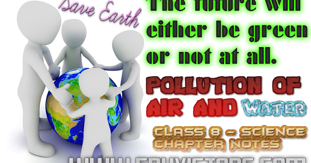 essay on water pollution for class 8 Ix sample papers x sample papers class 8 class 07 class 06 ncert solutions class 11 - 12  8th pollution of water and air living science solution download file  force and pressure class 8 living science solution.