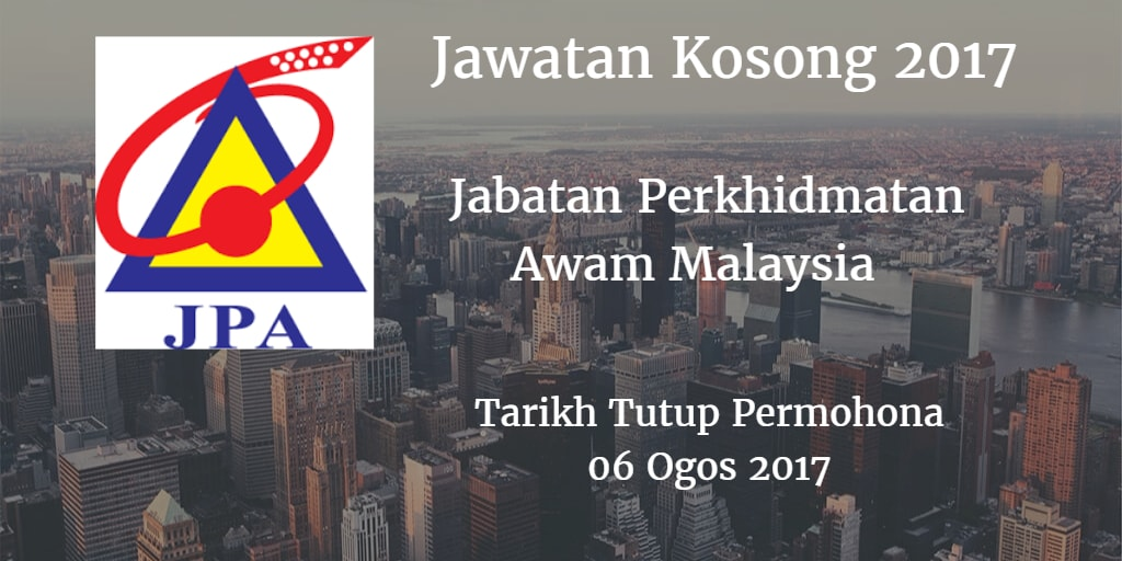 Jawatan Kosong JPA 06 Ogos 2017