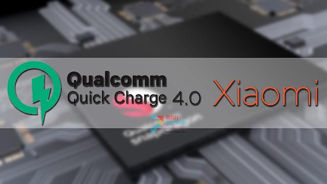 Smartphone Xiaomi Mana Saja yang Sudah Support Quick Charge 4.0 Terbaru dari Qualcomm?