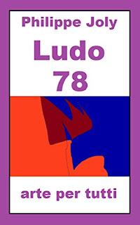 LUDO 78: ARTE PER TUTTI Di Philippe Joly PDF