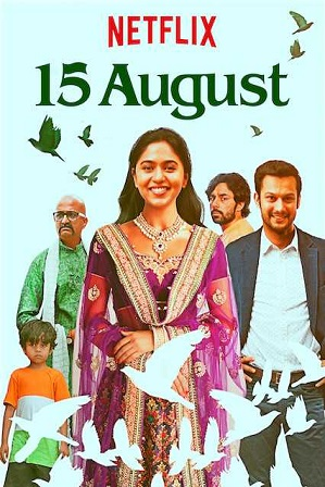 15 August (2019) 350MB Full Hindi Dual Audio Movie Download 480p Web-DL Free Watch Online Full Movie Download Worldfree 9xmovies