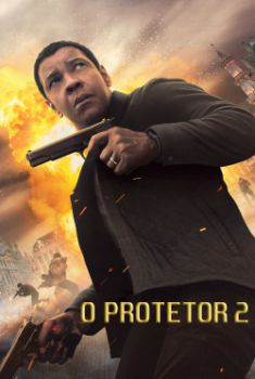 O Protetor 2 Torrent - BluRay 720p/1080p Dual Áudio