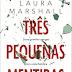 """A Sair do Forno: """"Três pequenas mentiras"""" de Laura Marshall"""