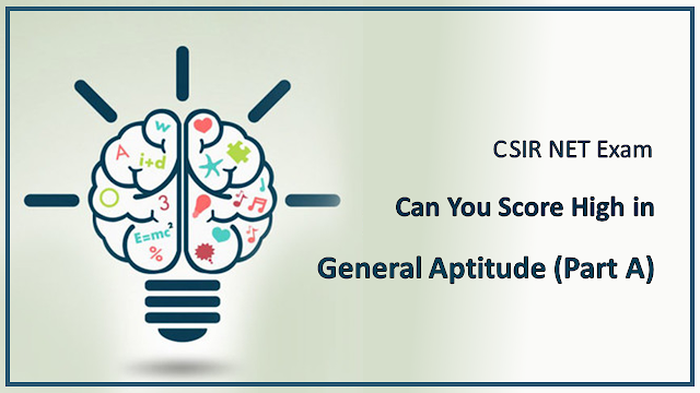 CSIR NET Part A general Aptitude Preparation