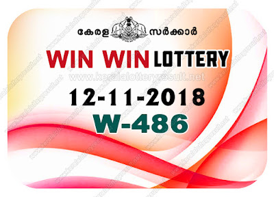 KeralaLotteryResult.net, kerala lottery kl result, yesterday lottery results, lotteries results, keralalotteries, kerala lottery, keralalotteryresult, kerala lottery result, kerala lottery result live, kerala lottery today, kerala lottery result today, kerala lottery results today, today kerala lottery result, win win lottery results, kerala lottery result today win win, win win lottery result, kerala lottery result win win today, kerala lottery win win today result, win win kerala lottery result, live win win lottery W-486, kerala lottery result 12.11.2018 win win W 486 12 november 2018 result, 12 11 2018, kerala lottery result 12-11-2018, win win lottery W 486 results 12-11-2018, 12/11/2018 kerala lottery today result win win, 12/11/2018 win win lottery W-486, win win 12.11.2018, 12.11.2018 lottery results, kerala lottery result October 12 2018, kerala lottery results 12th November 2018, 12.11.2018 week W-486 lottery result, 12.11.2018 win win W-486 Lottery Result, 12-11-2018 kerala lottery results, 12-11-2018 kerala state lottery result, 12-11-2018 W-486, Kerala win win Lottery Result 12/11/2018