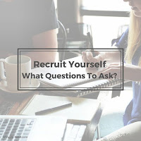 Recruit Yourself - What Questions to Ask