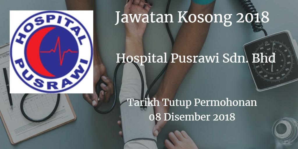 Jawatan Kosong Hospital Pusrawi Sdn. Bhd 08 Disember 2018