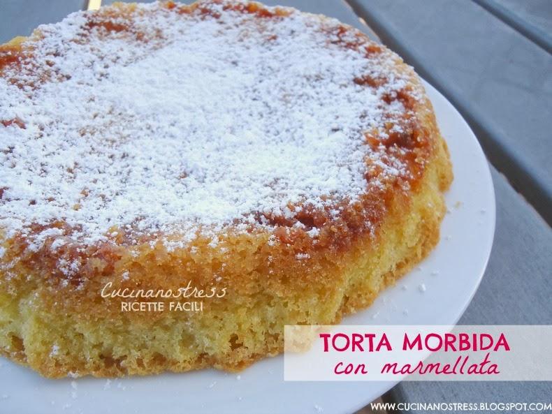 Ben noto Cucinanostress : TORTA MORBIDA con MARMELLATA HO63