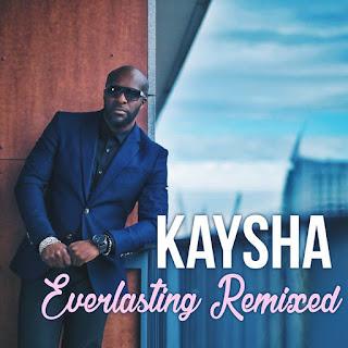Kaysha - Everlasting Remixed (EP) [Download]