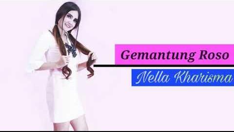 Lirik Lagu Gemantung Roso Nella Kharisma Asli dan Lengkap Free Lyrics Song