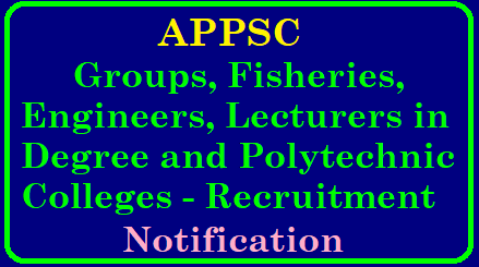 APPSC Recruitment Notifications 2018 APPSC Groups , Fisheries, Engineers, Lecturers in Degree and Polytechnic colleges Recruitment Notification 2018 | APPSC Deputy information Engineers in A.P Information Service-notificatiojn | Assistant Inpector of Fisheries in A.P Fisheries sub sevice notification | Group I Services notification | Lecturers in Government Degree colleges in A>P Collegiate Education Service | | APPSC Fisheries Development Officers in A.P Fisheries service Notification | APPSC Lecturers in Government Polytechnic colleges (Engineering and Non Engineering) in A.P Technical Educaiton Service-Notification | APPSC Recruitment notification 2018 | APPSC Recruitment notification 2018 | APPSC ASO Recruitment Notification for iti | APPSC Jobs recritment Notification | APPSC ASSt Engineers recruitment notification, APPSC Assistant Profossor Recruitment Notification 2018 | APPSC Junior Lecturer Recruitment notification 2018 | APPSC Latest recruitment notifications | APPSC Group 1 Recruitment 2018 notification | Appsc Assistant Professor recruitment 2018 notification | APPSC Polytecnic colleges lecturers posts recruitment notification 2018 | APPSC Polytecnic colleges lecturers recruitment notification 2018 APPSC Groups, Fisheries, Engineers, lecturers in Degree and Polytechnic Colleges - 7 Recruitment Notification 2018 APPSC Deputy Executive Information Engineers APPSC Assistant Inspector of Fisheries In A.P. Fisheries sub-service APPSC Group- I Services - Notification APPSC Lecturers in Government Degree Colleges in A.P Collegiate Education Service APPSC Group- II Services - Notification APPSC Fisheries Development Officers in A.P. Fisheries Service APPSC Lecturers in Government Polytechnic Colleges (Engineering and Non-Engineering)/2018/12/appsc-group-1-group2-fisheries-engineers-lecturers-in-degree-and-polytechnic-colleges-recruitment-notification-446-posts-apply-online--psc.ap.gov.in.html
