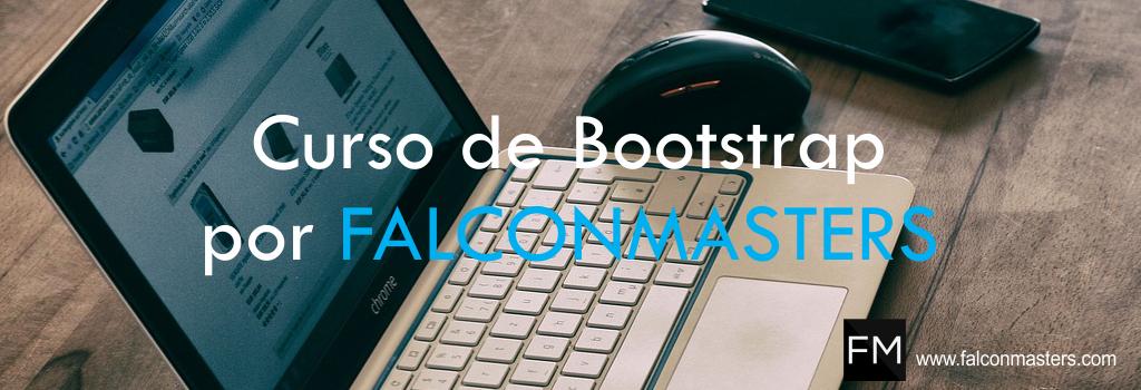 Curso de Bootstrap por FALCONMASTERS