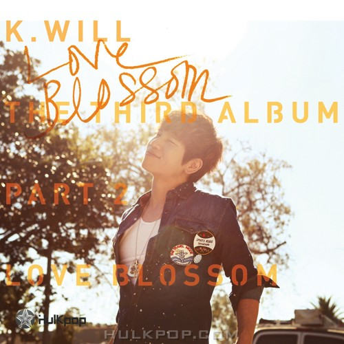 K.Will – The 3rd Album Part 2 `Love Blossom` (FLAC)