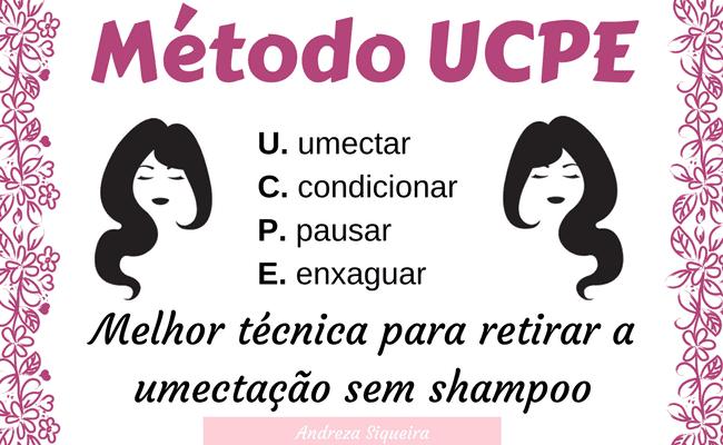 método ucpe, como retirar umectação do cabelo