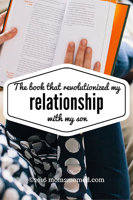 Mom2MomEd Blog: The book that revolutionized my relationship with my son