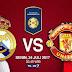 Jadwal Siaran Langsung Real Madrid vs Manchester United ICC 2017 di Trans7