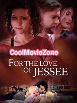 For the Love of Jessee (2020)