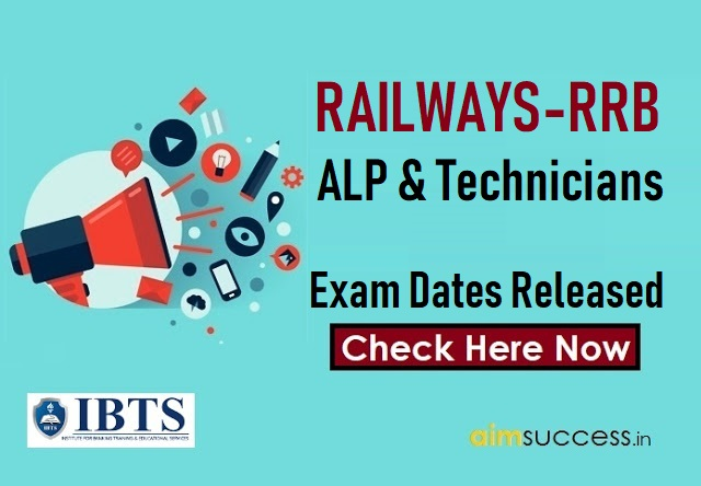Railways RRB ALP & Technicians Exam Dates Released – Check Now