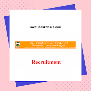 Madras University Recruitment 2019 for Project fellow post