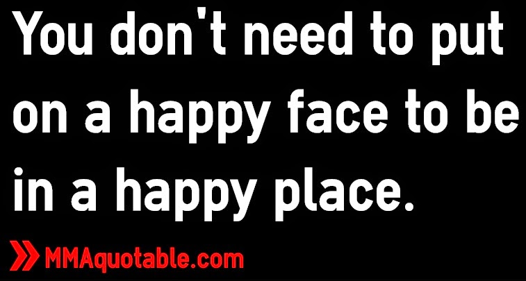 You Don T Need A Man To Be Happy Quotes: Motivational Quotes With Pictures (many MMA & UFC): You