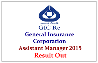 General Insurance Corporation Assistant Manager Exam 2015- Result Out