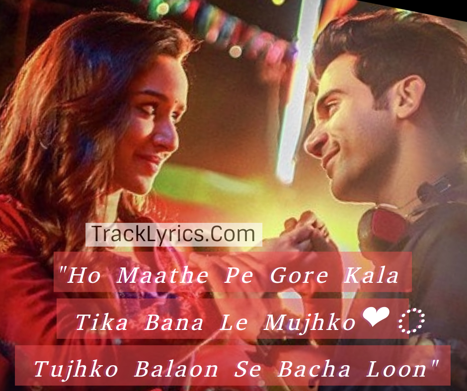 Nazar Na Lag Jaaye Song Quotes 2018 Stree Shraddha Kapoor