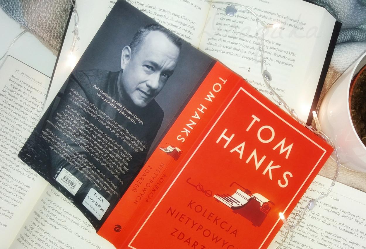 """Tom Hanks """"Kolekcja nietypowych zdarzeń"""" .. czytam bo lubię #5"""