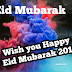 Eid Mubarak 2018 | eid al adha images | Eid Mubarak Pictures, Happy Eid Wishes SMS and Greetings [2018]