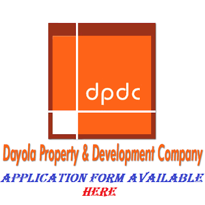 Dayola Property and Development Company Recruitment 2018/2019 | Best Job Recruitment