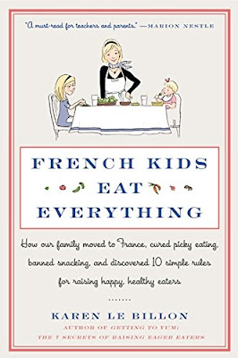 https://www.amazon.com/French-Kids-Eat-Everything-Discovered/dp/006210330X/ref=tmm_pap_swatch_0?_encoding=UTF8&qid=1497291051&sr=1-1