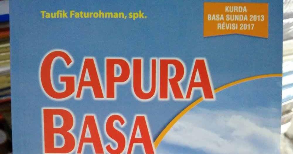 Kisi Kisi Soal Pas Penilaian Akhir Semester Kelas Vii Bahasa Sunda Smp 2018