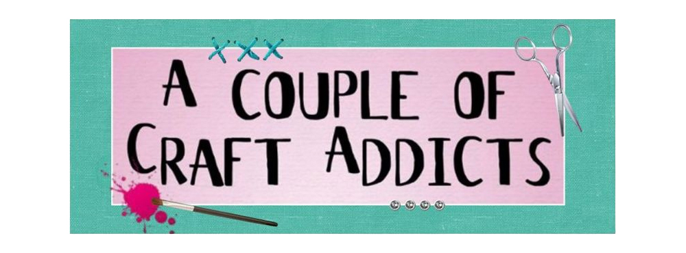 A Couple of Craft Addicts