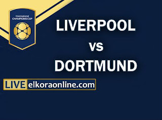 Live Streaming Liverpool vs Dortmund ICC 2018