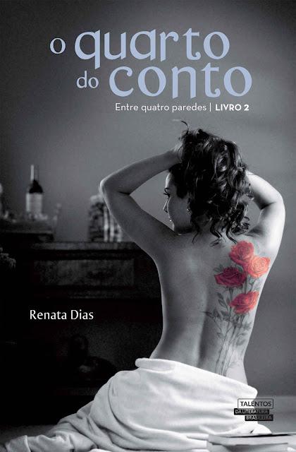 O Quarto do Conto Entre Quatro Paredes - Renata Dias