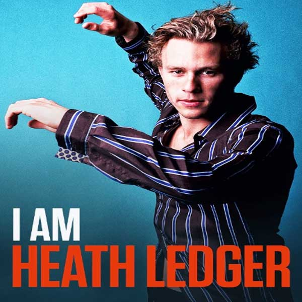 I Am Heath Ledger, I Am Heath Ledger Synopsis, I Am Heath Ledger Trailer, I Am Heath Ledger Review, Poster I Am Heath Ledger