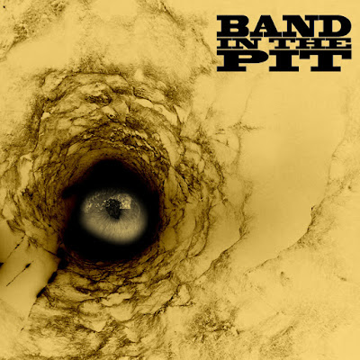Band In The Pit - (2016)