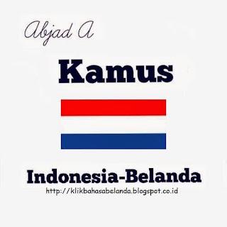 Abjad A, Kamus Indonesia - Belanda